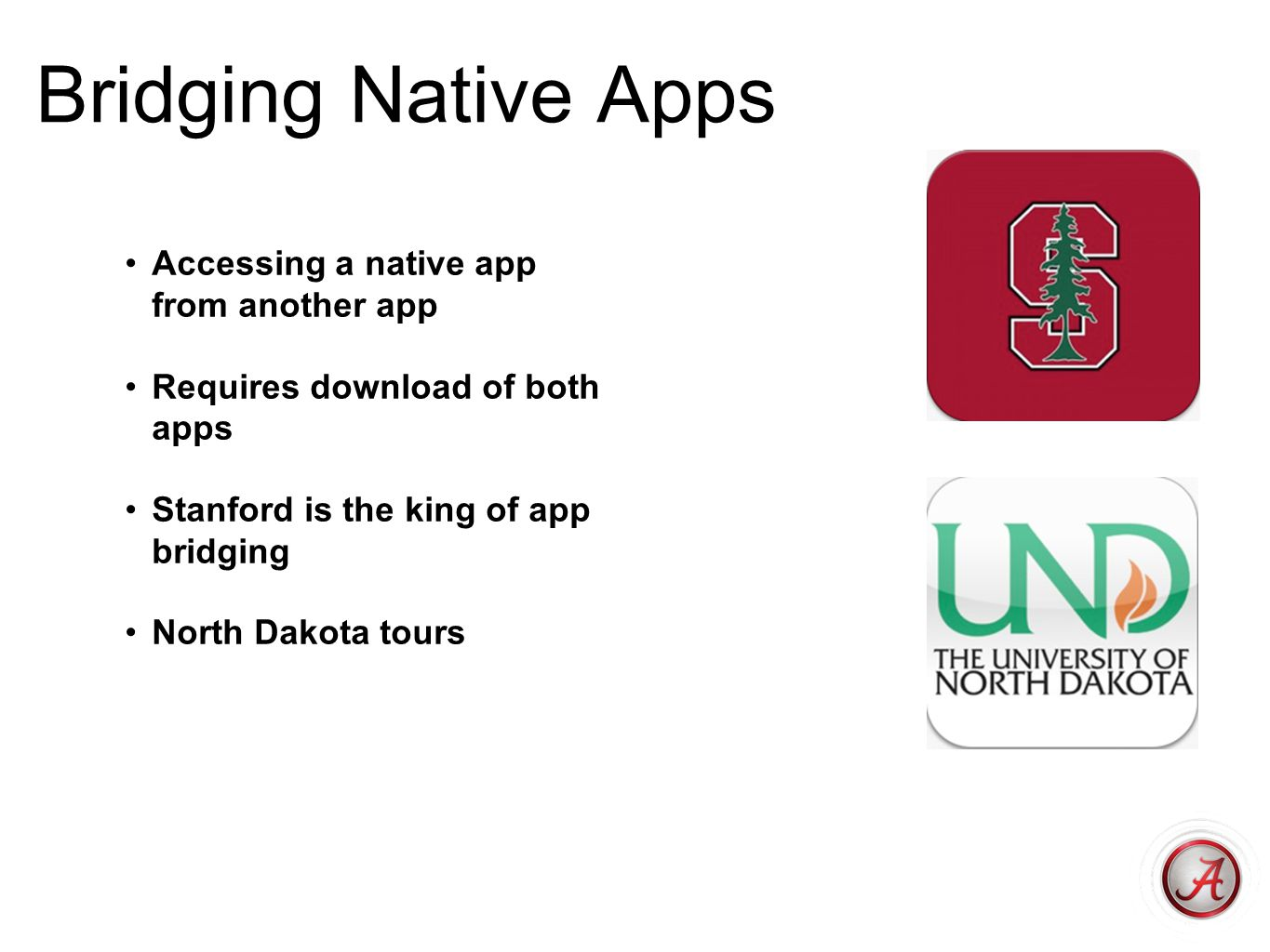 Bridging Native Apps Accessing a native app from another app