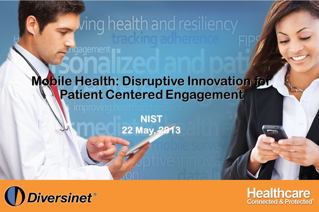 Mobile Health: Disruptive Innovation for Patient Centered Engagement