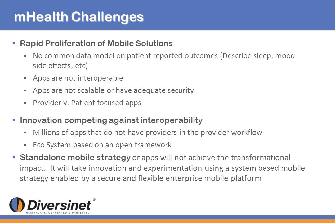 mHealth Challenges Rapid Proliferation of Mobile Solutions