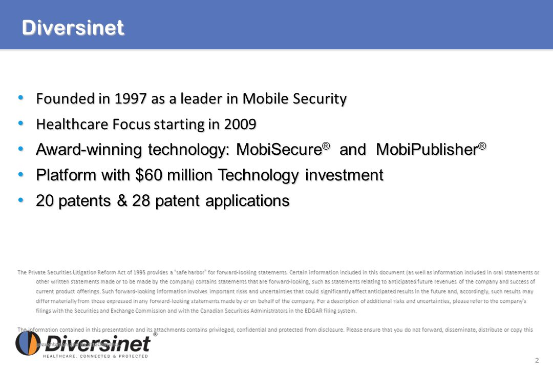 Diversinet Founded in 1997 as a leader in Mobile Security