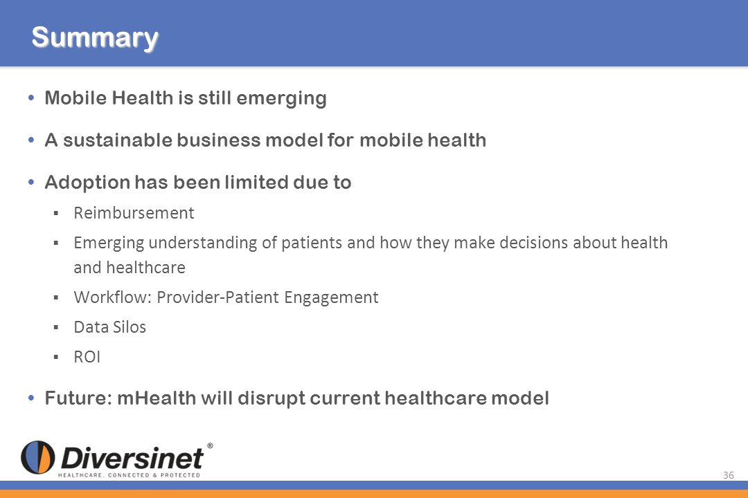 Summary Mobile Health is still emerging