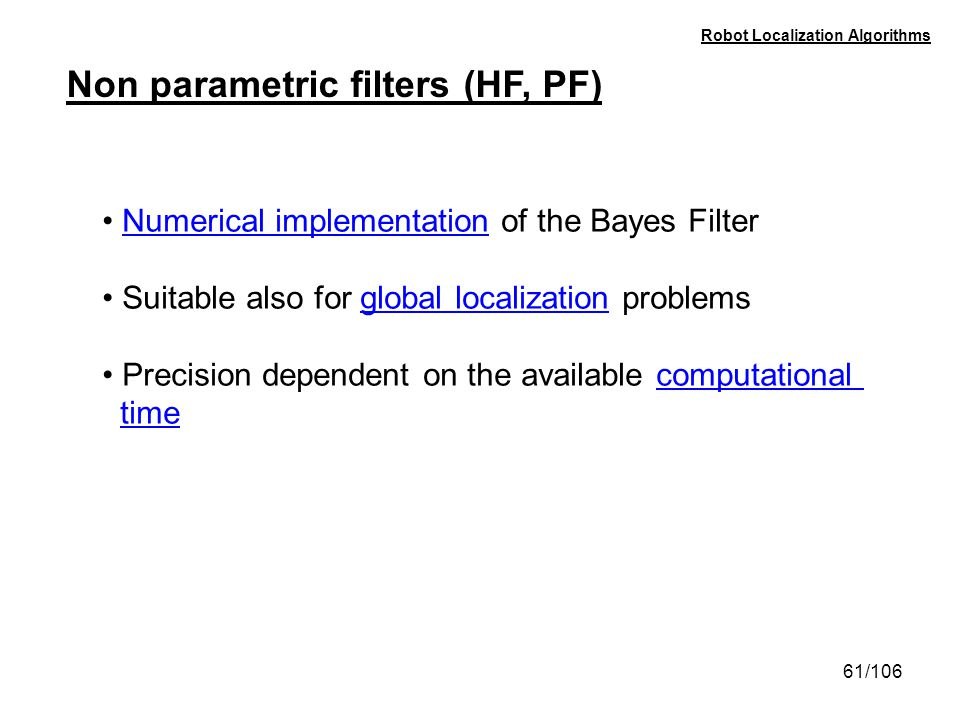 Non parametric filters (HF, PF)