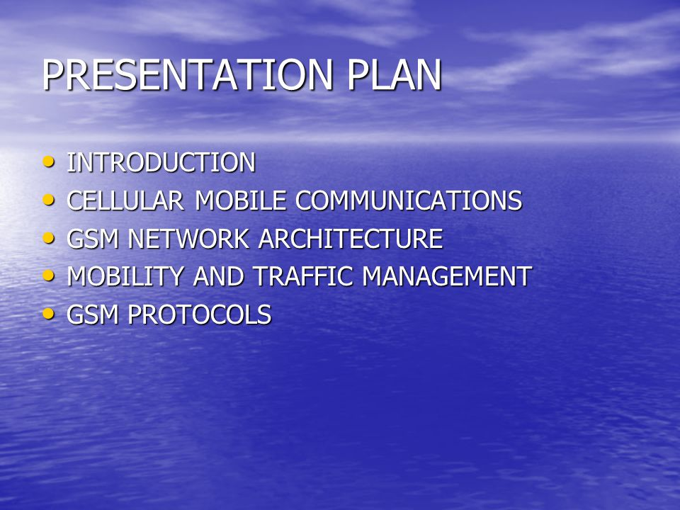 PRESENTATION PLAN INTRODUCTION CELLULAR MOBILE COMMUNICATIONS