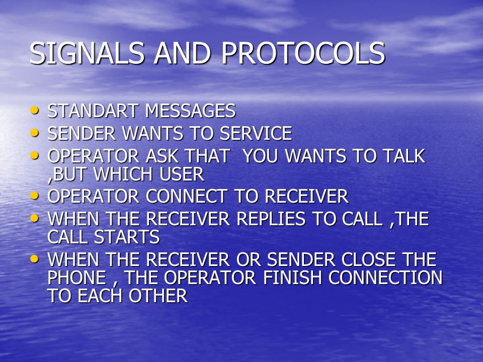 SIGNALS AND PROTOCOLS STANDART MESSAGES SENDER WANTS TO SERVICE