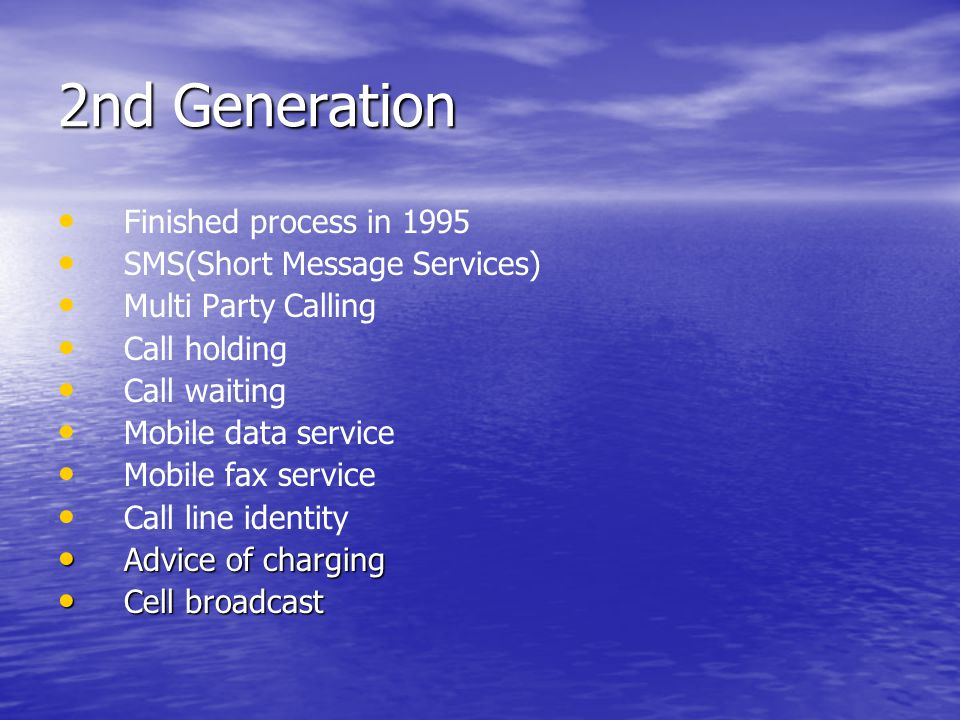 2nd Generation Finished process in 1995 SMS(Short Message Services)