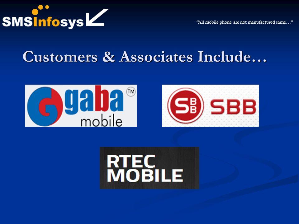 Customers & Associates Include…