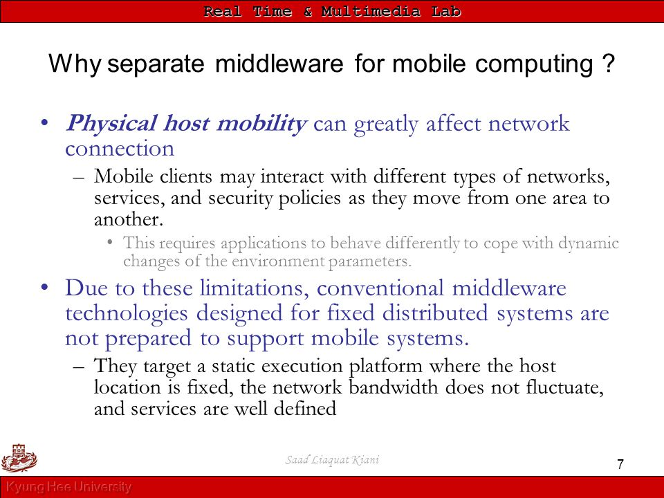 Why separate middleware for mobile computing