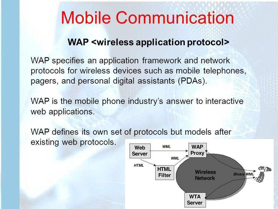 Mobile Communication WAP <wireless application protocol>