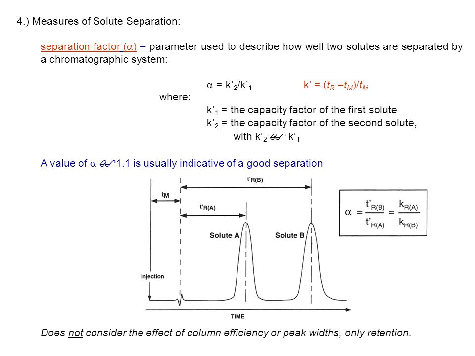 4.) Measures of Solute Separation:
