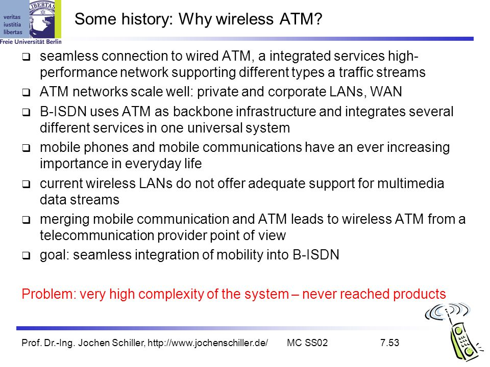 Some history: Why wireless ATM