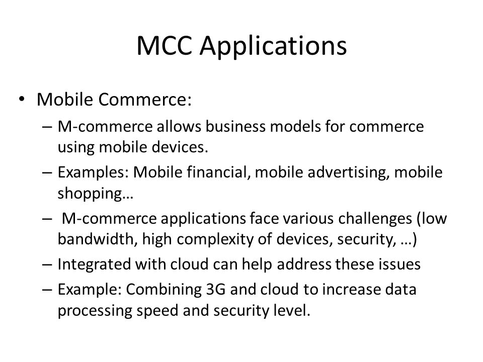 MCC Applications Mobile Commerce: