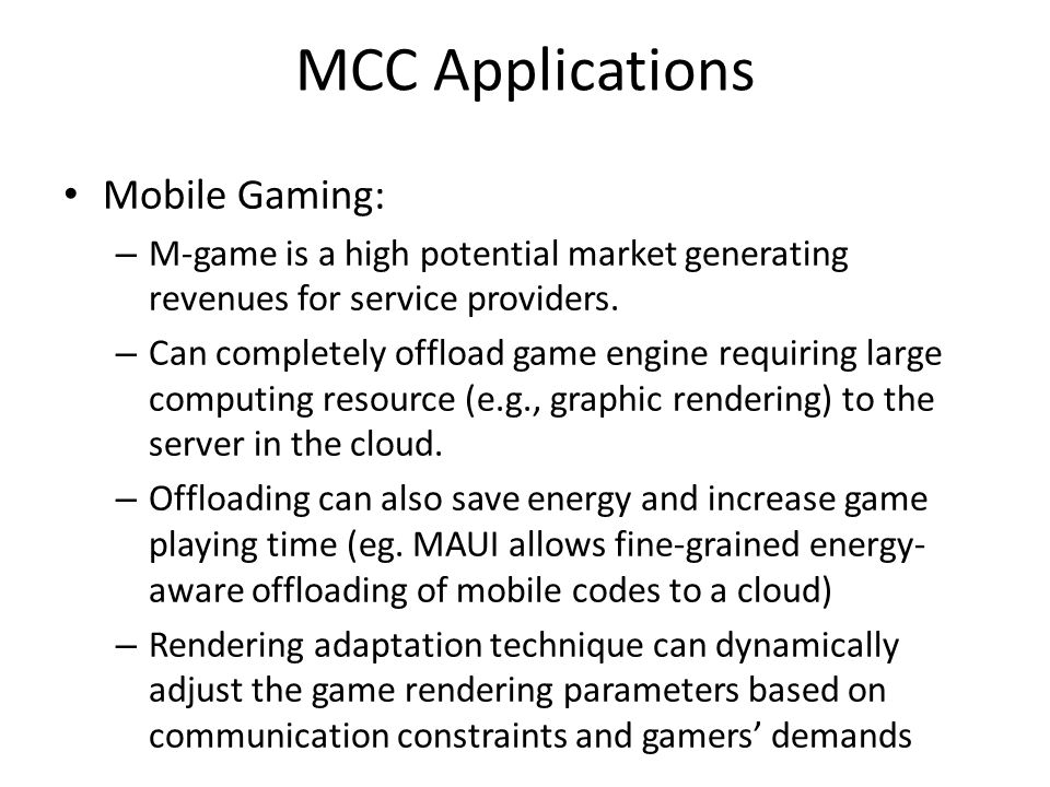 MCC Applications Mobile Gaming: