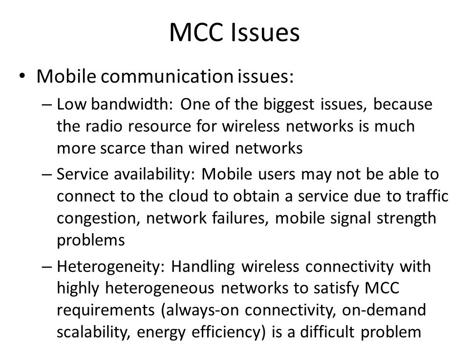 MCC Issues Mobile communication issues: