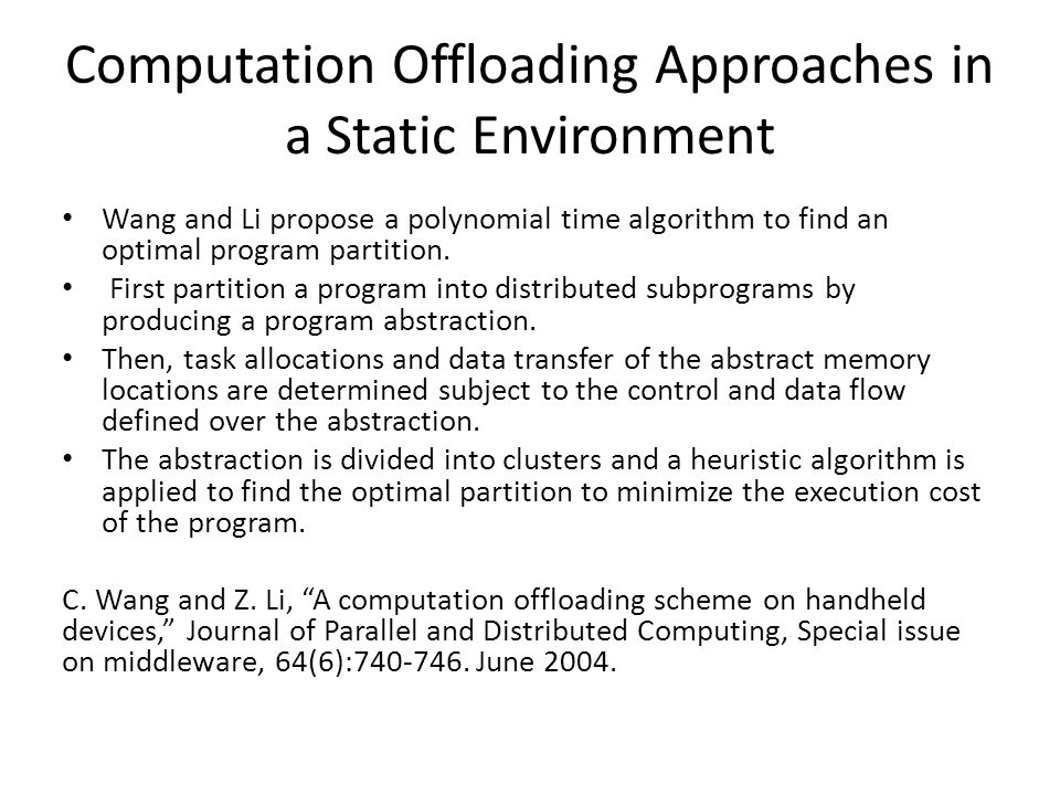 Computation Offloading Approaches in a Static Environment