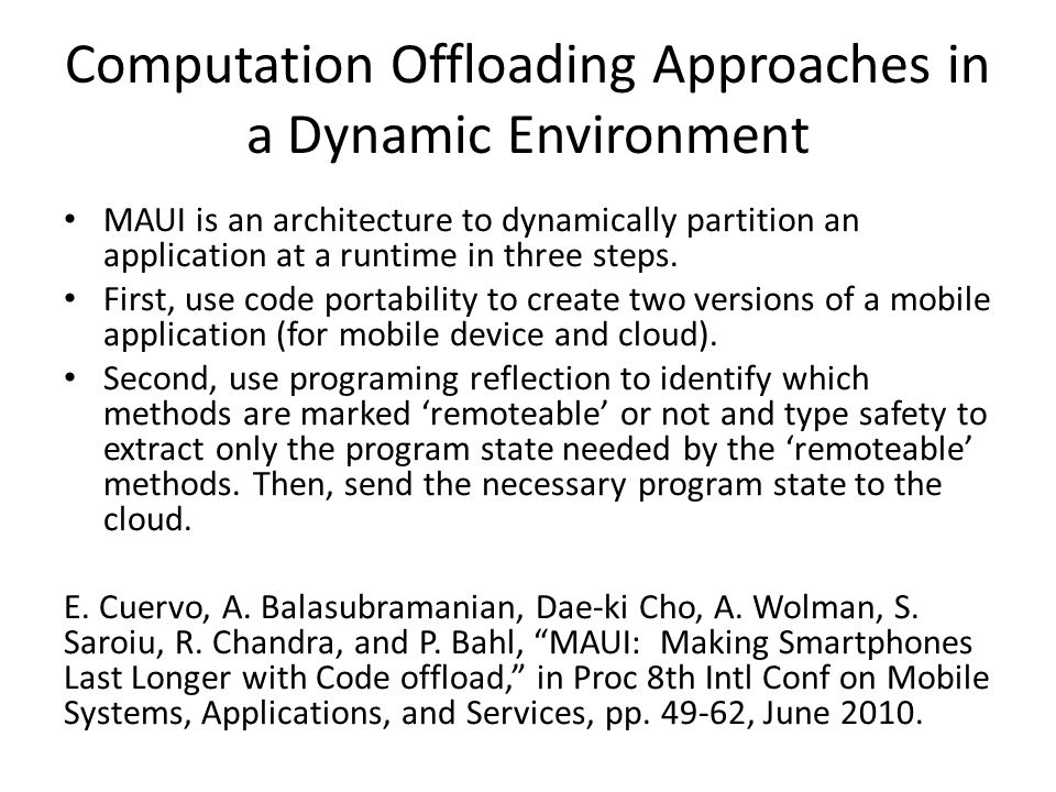 Computation Offloading Approaches in a Dynamic Environment