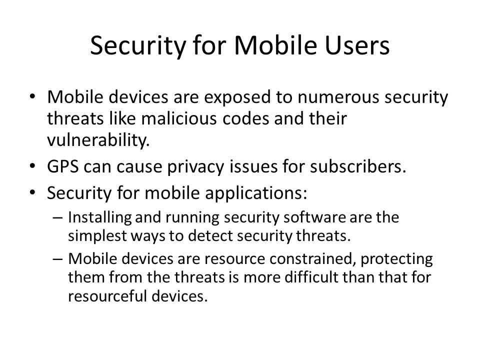 Security for Mobile Users