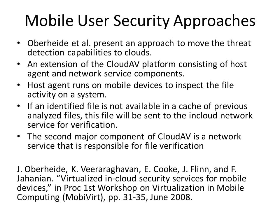 Mobile User Security Approaches