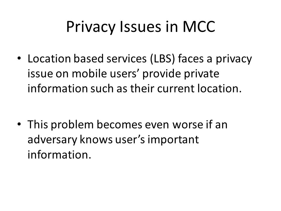 Privacy Issues in MCC