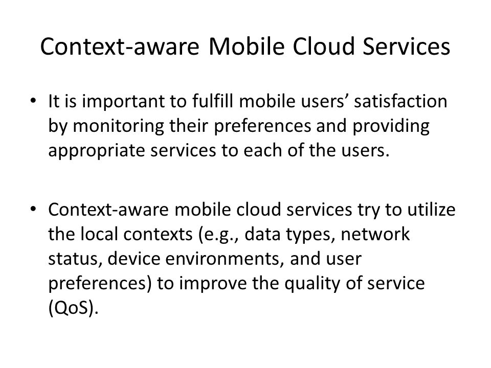Context-aware Mobile Cloud Services