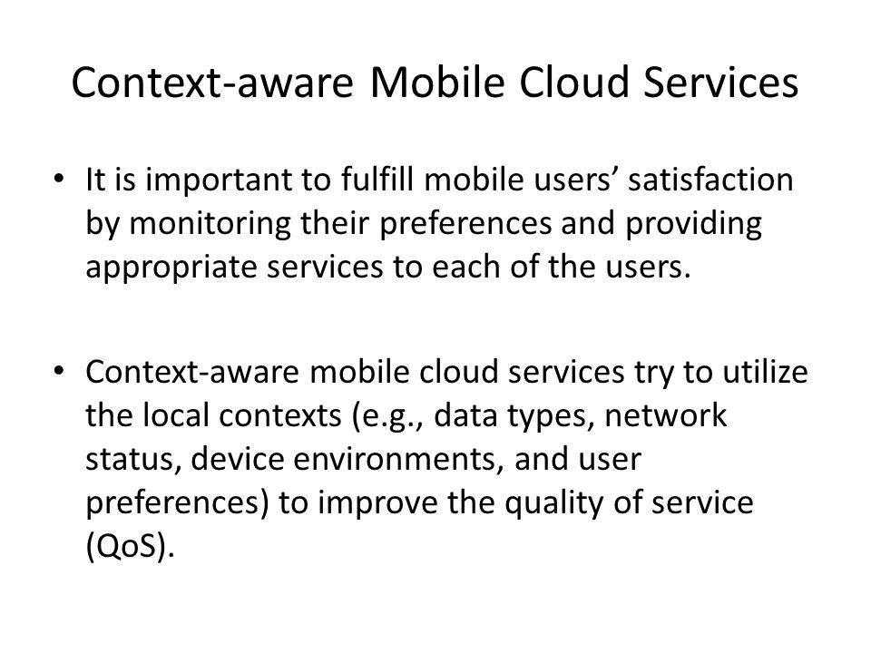 Context-aware Mobile Cloud Services