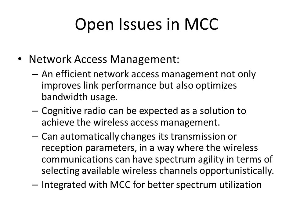 Open Issues in MCC Network Access Management: