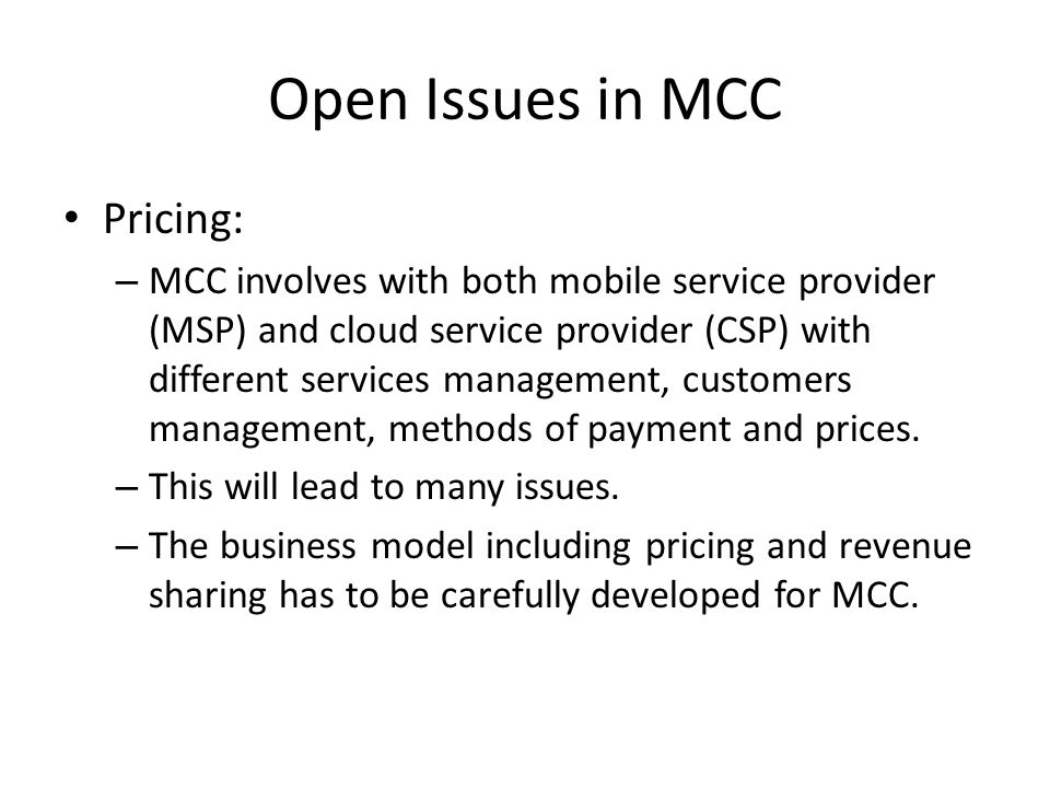 Open Issues in MCC Pricing: