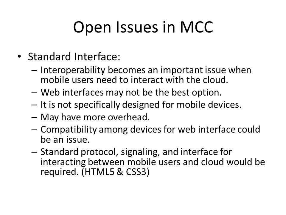 Open Issues in MCC Standard Interface: