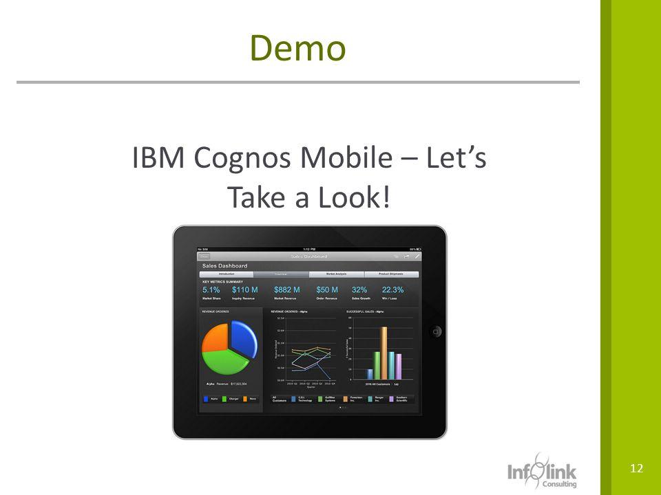 IBM Cognos Mobile – Let's Take a Look!