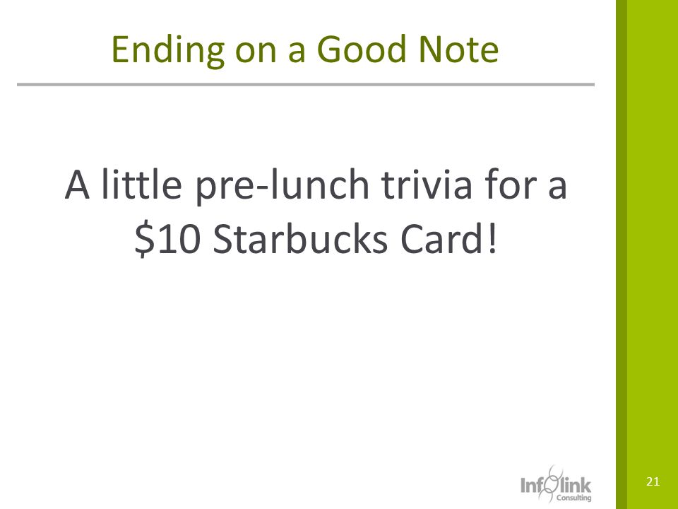 A little pre-lunch trivia for a $10 Starbucks Card!