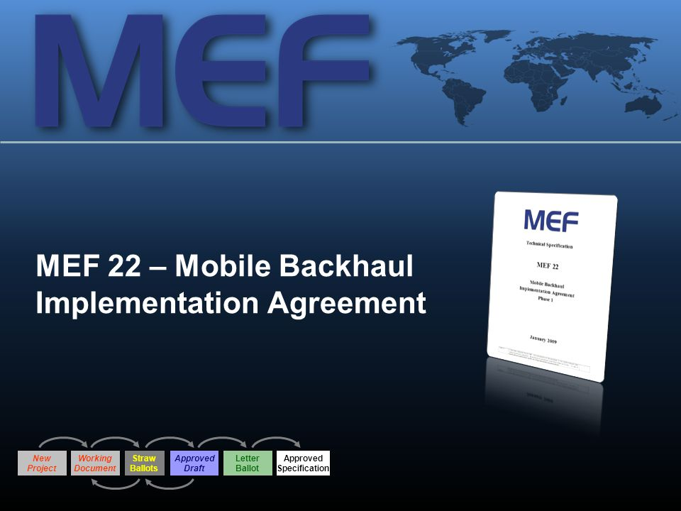 MEF 22 – Mobile Backhaul Implementation Agreement