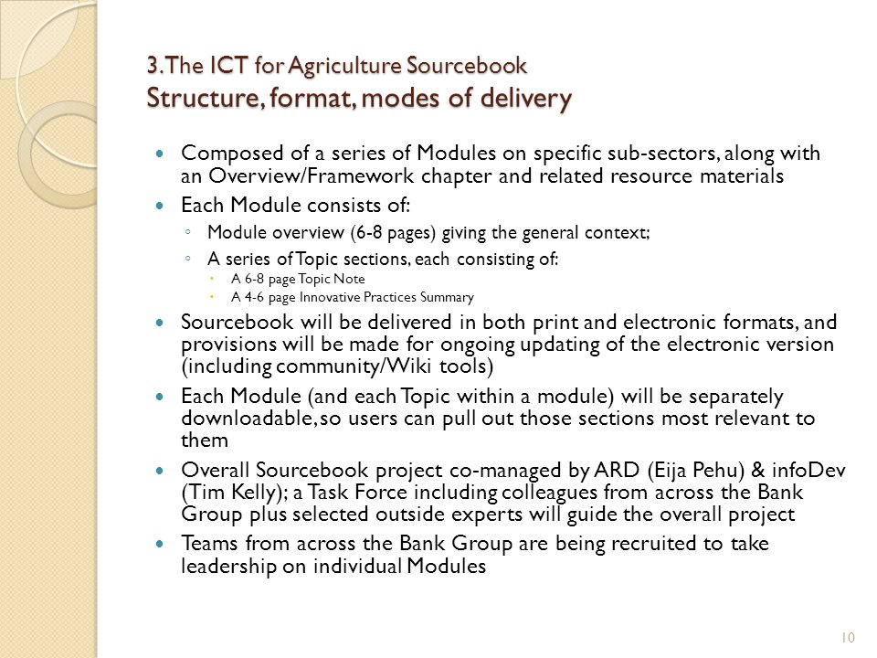 3. The ICT for Agriculture Sourcebook Structure, format, modes of delivery