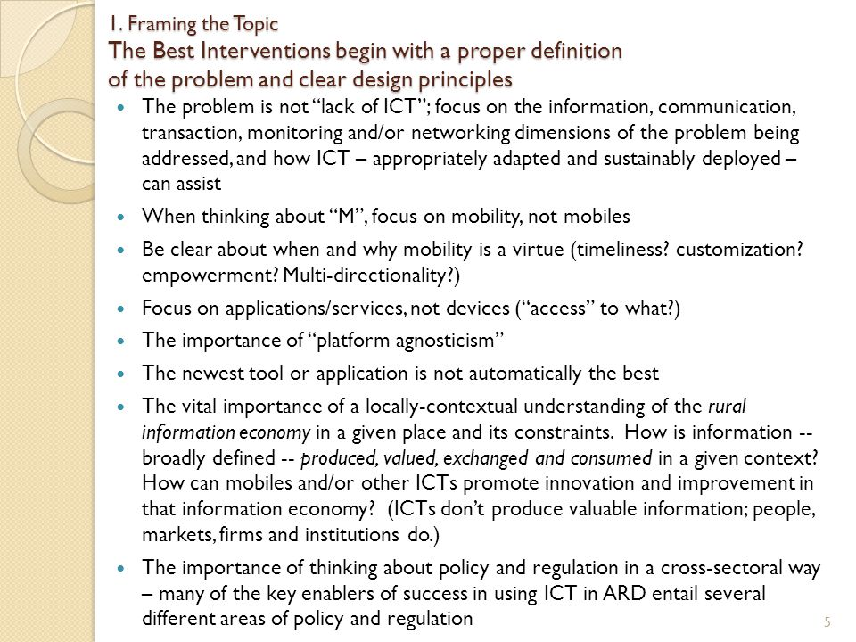 1. Framing the Topic The Best Interventions begin with a proper definition of the problem and clear design principles