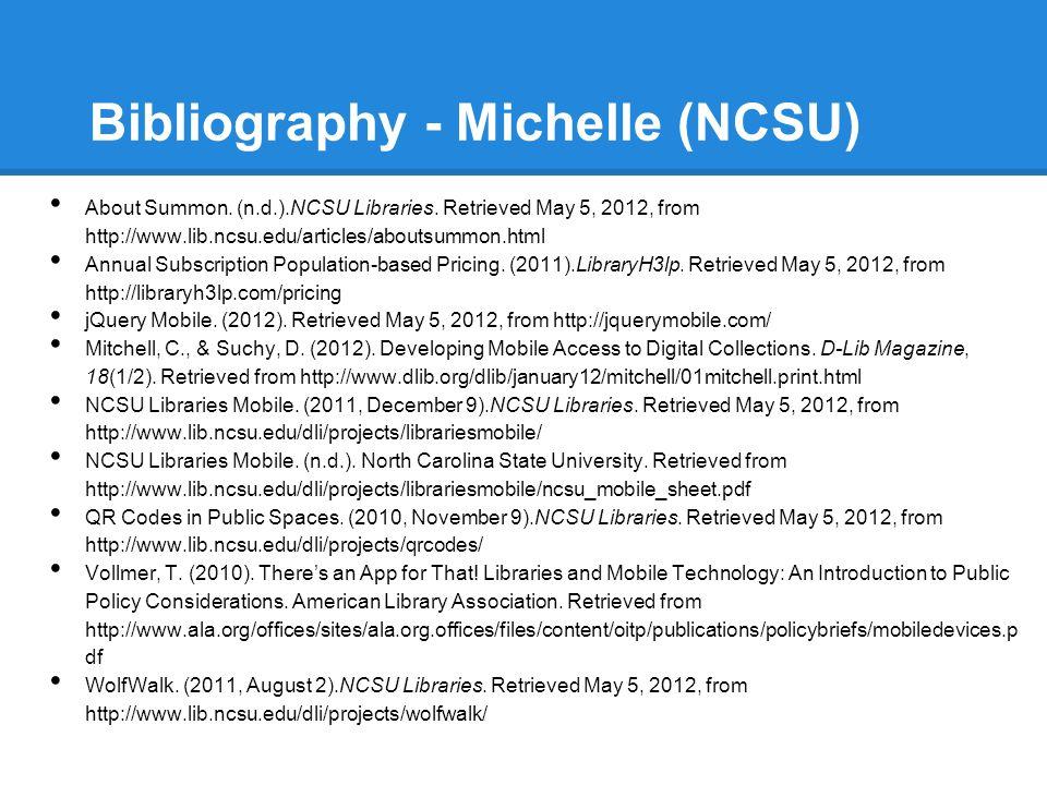 Bibliography - Michelle (NCSU)