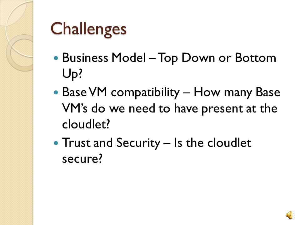 Challenges Business Model – Top Down or Bottom Up