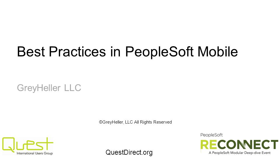 Best Practices in PeopleSoft Mobile GreyHeller LLC