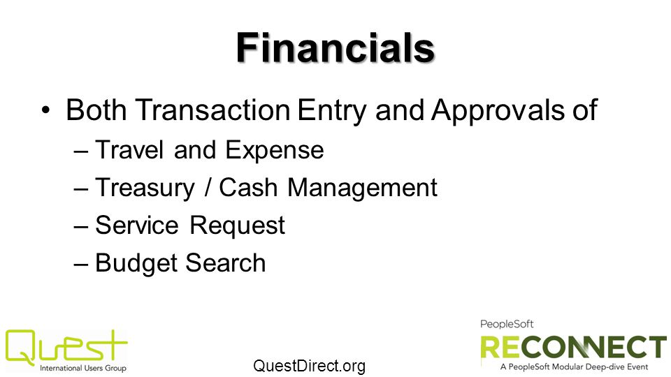 Financials Both Transaction Entry and Approvals of Travel and Expense
