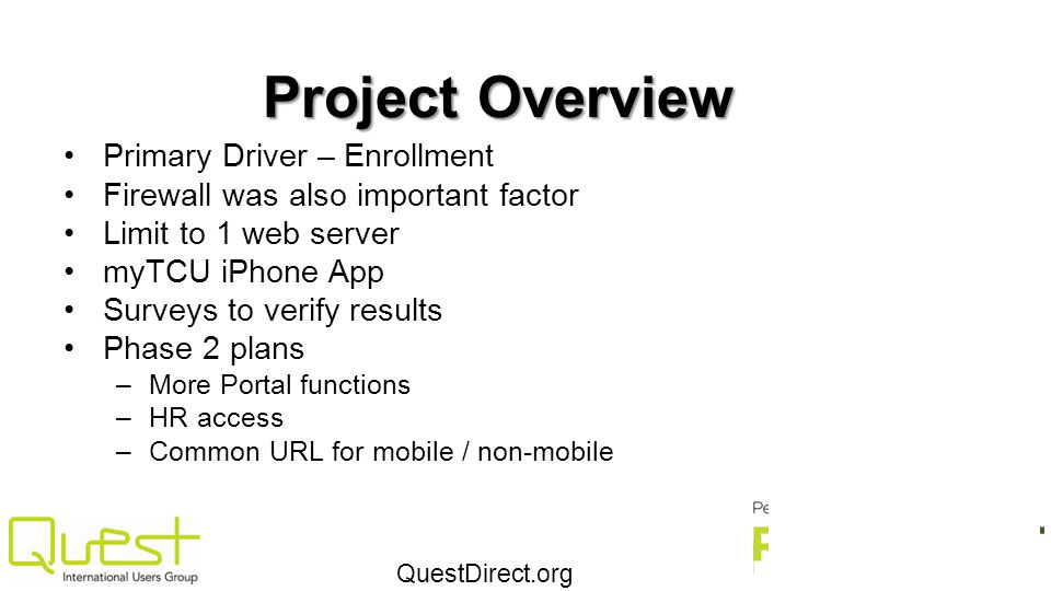 Project Overview Primary Driver – Enrollment