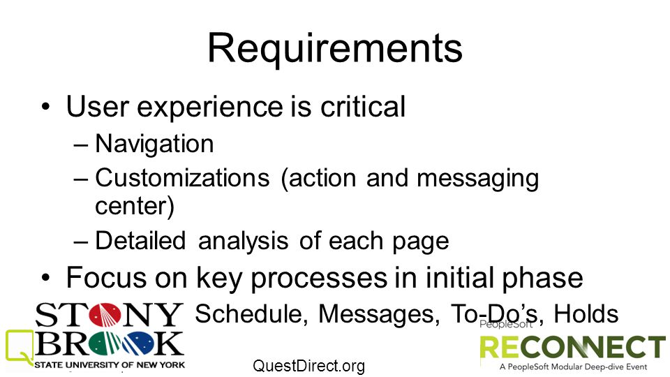 Requirements User experience is critical
