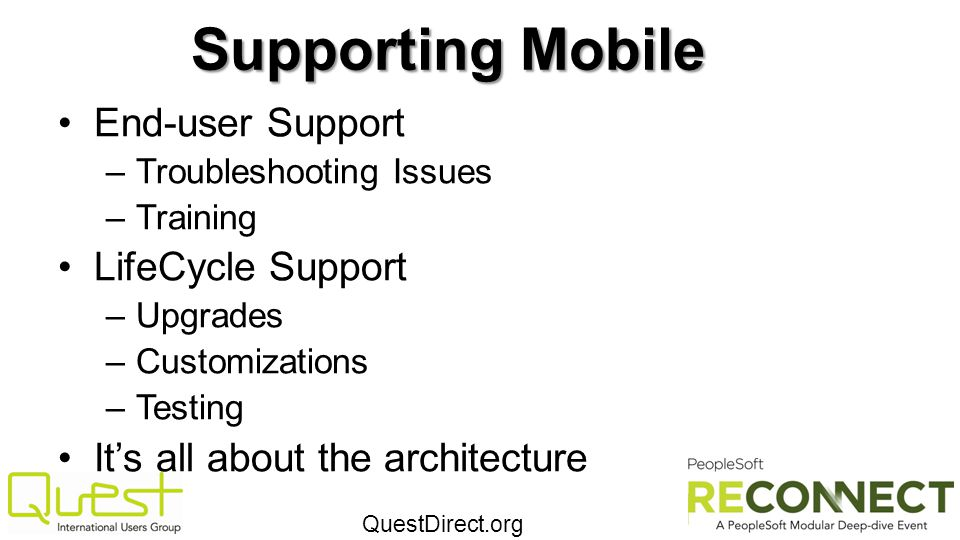 Supporting Mobile End-user Support LifeCycle Support