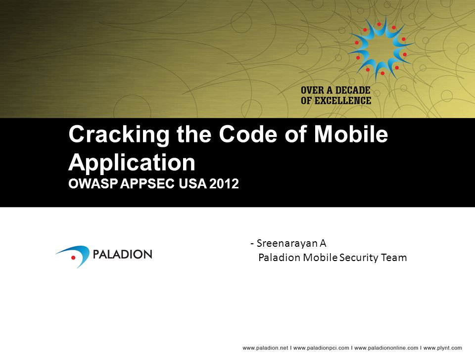 Cracking the Code of Mobile Application OWASP APPSEC USA 2012