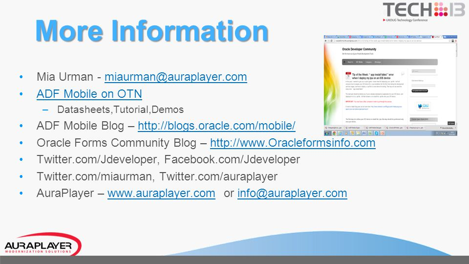 More Information Mia Urman - miaurman@auraplayer.com ADF Mobile on OTN