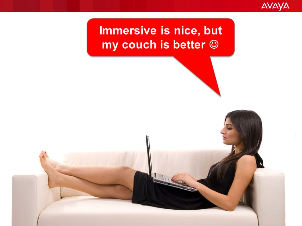 Immersive is nice, but my couch is better 
