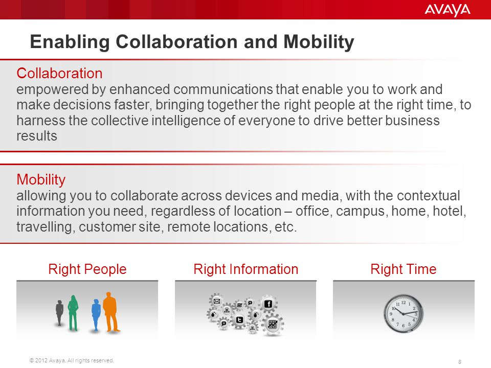Enabling Collaboration and Mobility