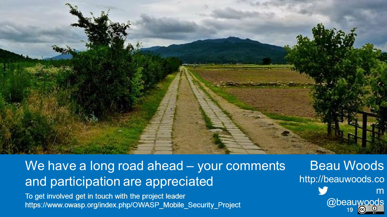 We have a long road ahead – your comments and participation are appreciated