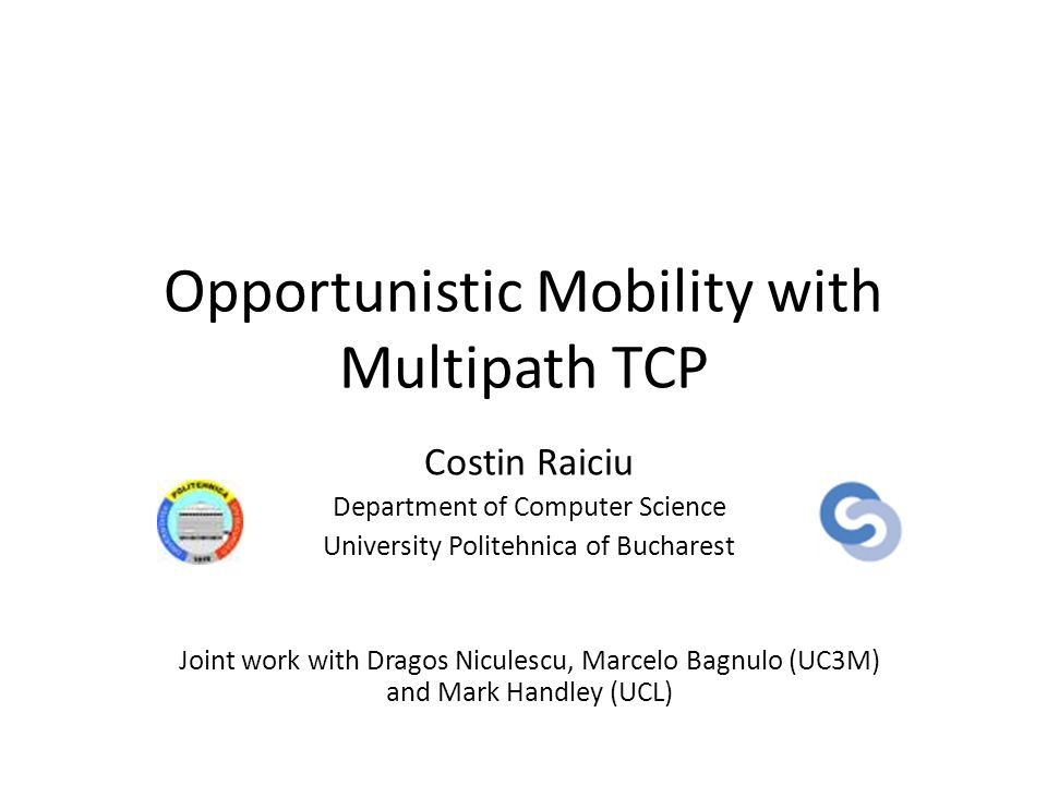 Opportunistic Mobility with Multipath TCP