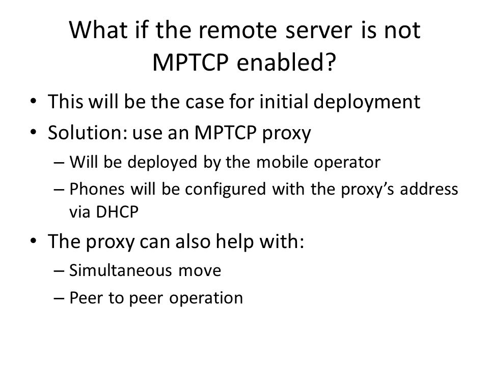 What if the remote server is not MPTCP enabled