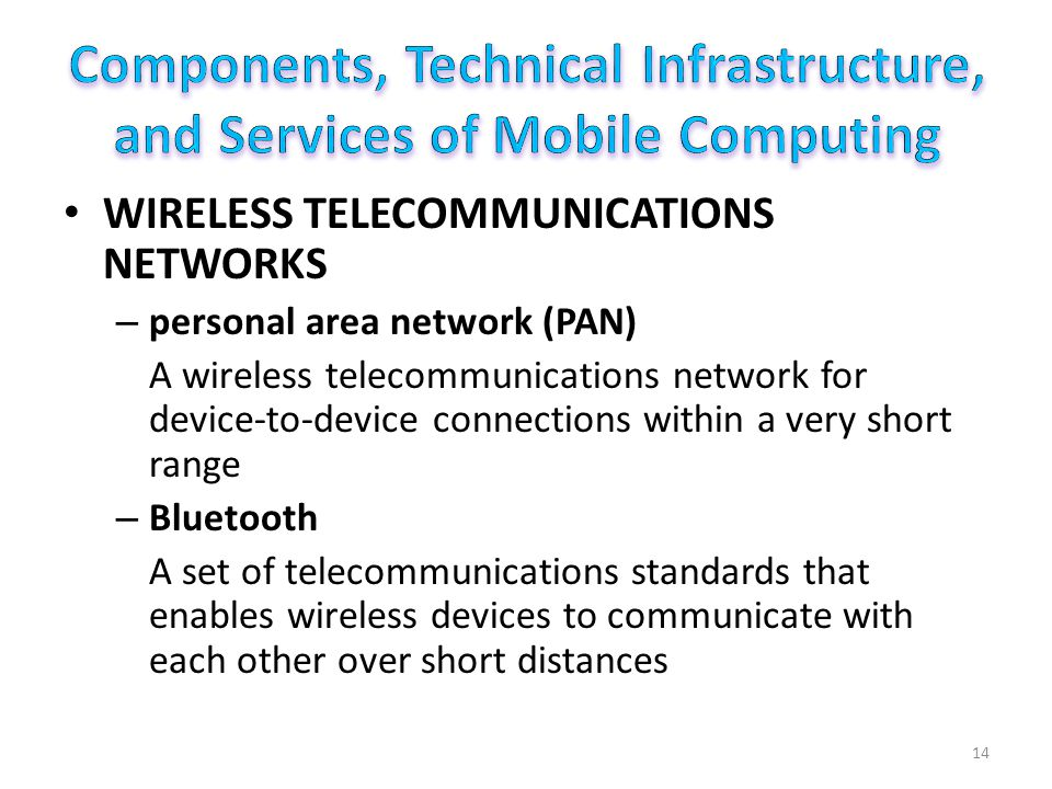 Components, Technical Infrastructure, and Services of Mobile Computing
