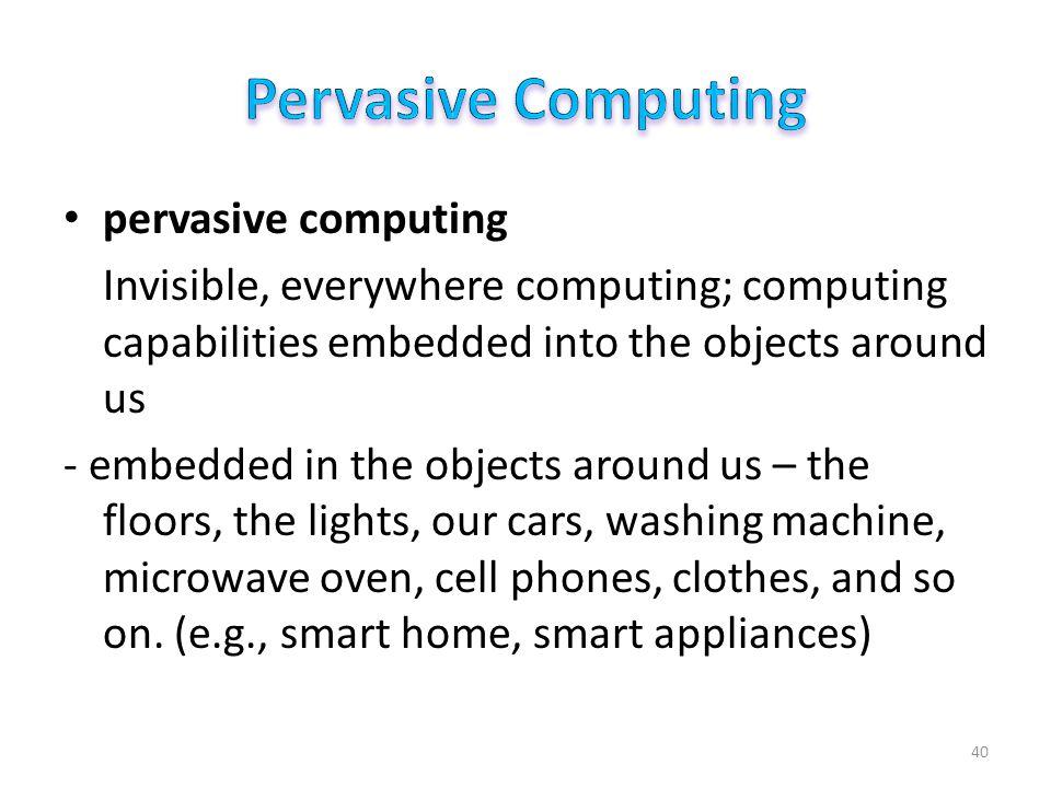 Pervasive Computing Principles of Pervasive Computing