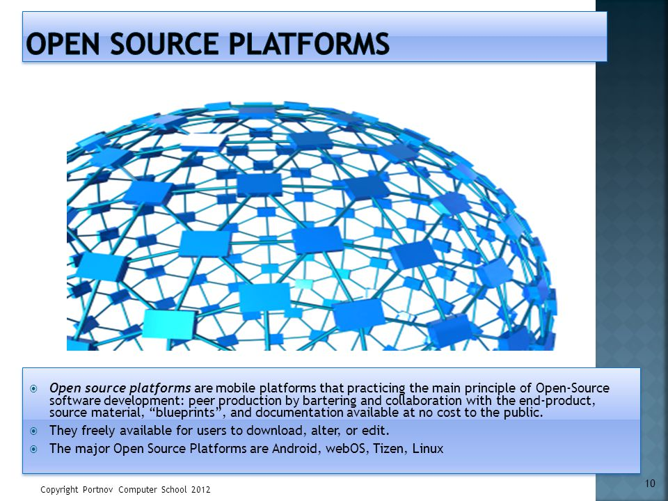 Open Source Platforms