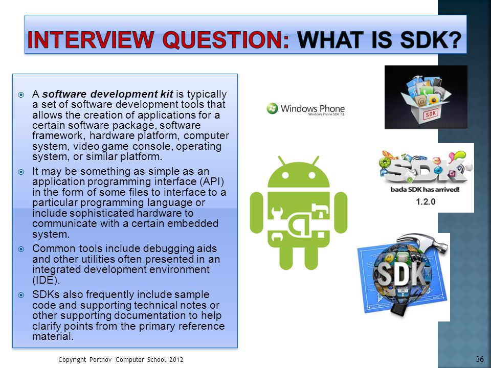 Interview Question: What is SDK